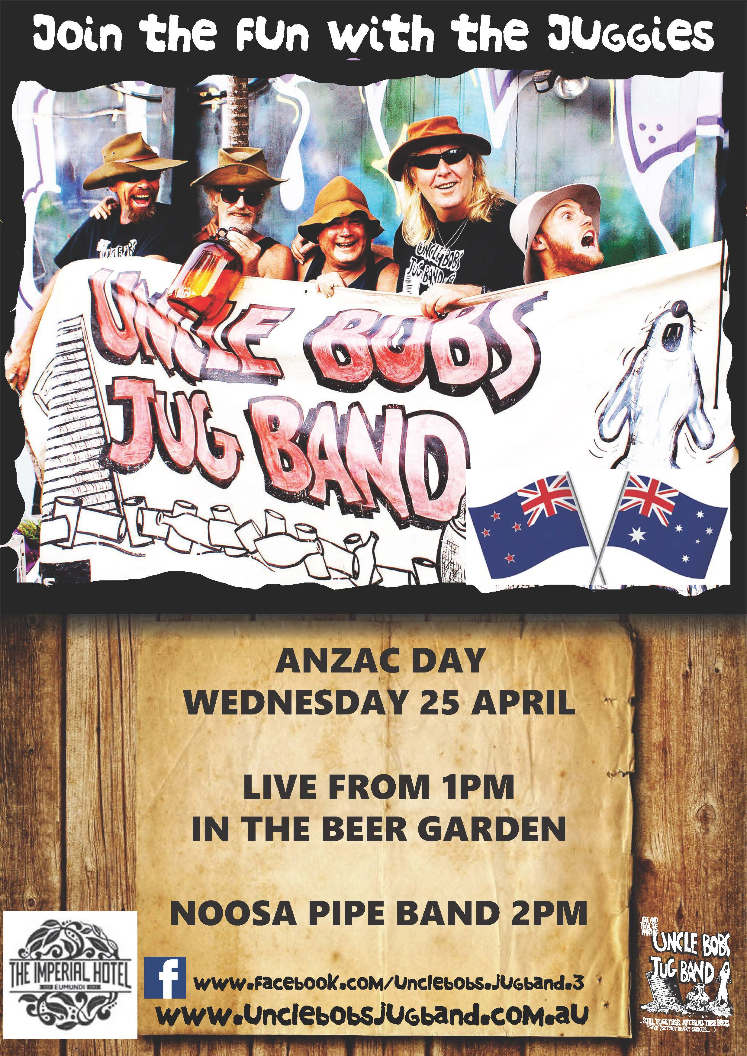 UNCLE BOBS JUG BAN AND NOOSA PIPES ANZAC DAY